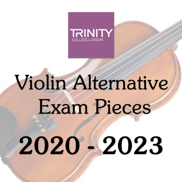 Trinity Violin 2020-2023 Alternative  Pieces